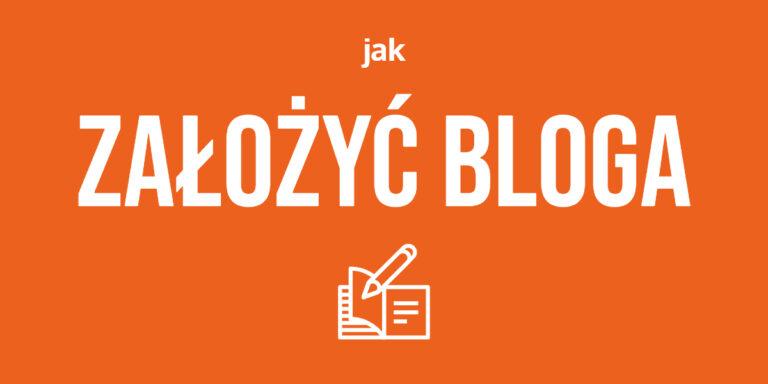 Jak Założyć Bloga – Kompletny poradnik 2021 dla początkujących blogerów: Instrukcje, porady, filmy