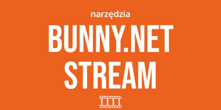 Bunny.NET Stream