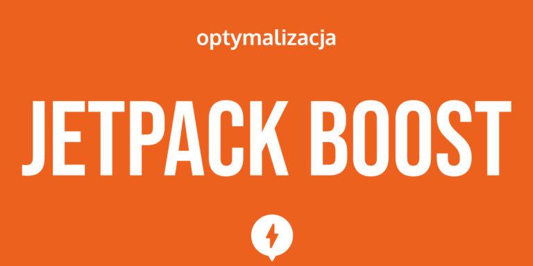 Jetpack Boost - nowa wtyczka