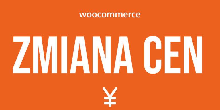 WooCommerce zmiana cen