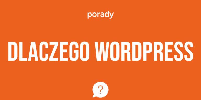 Dlaczego wybrać WordPessa