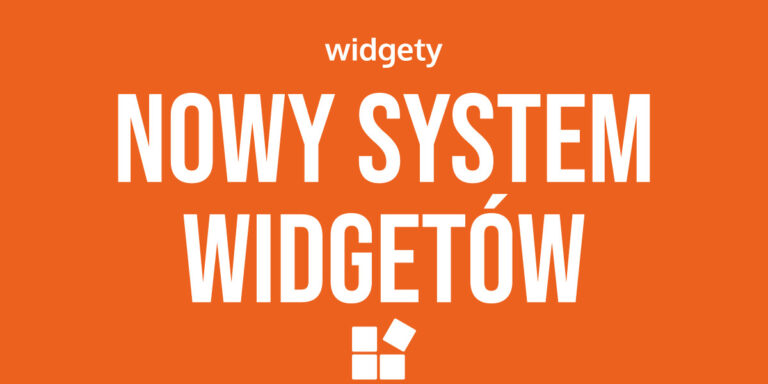 Nowy system widgetów WordPress