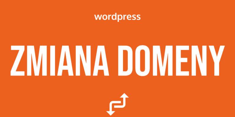 WordPress zmiana domeny